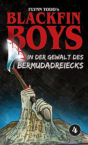 Blackfin Boys Band 4 - In der Gewalt des Bermudadreiecks