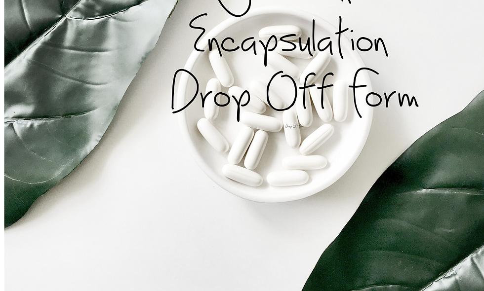 Doula Business Tools: Placenta Encapsulation Drop Off Form