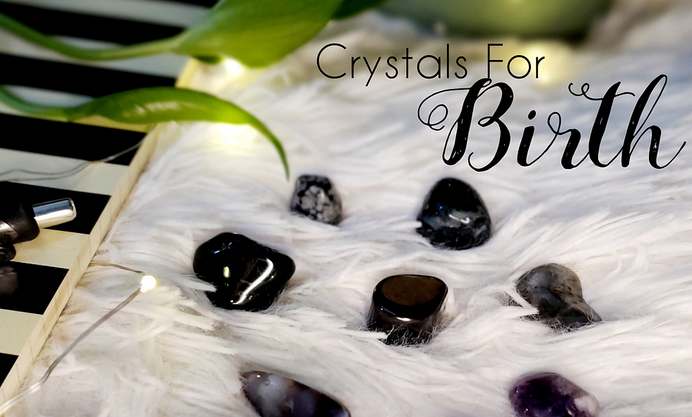 Crystals For Birth