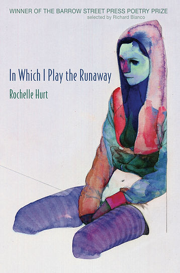 In Which I Play the Runaway by Rochelle Hurt