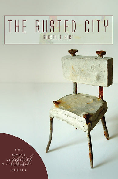 The Rusted City by Rochelle Hurt