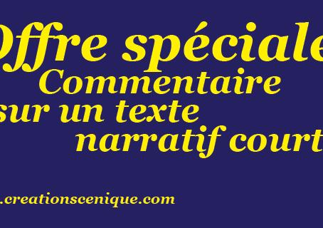 Offre spéciale : commentaire sur un texte narratif court