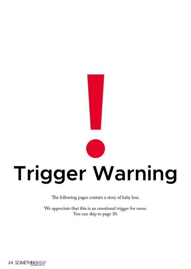 Trigger Warning - Baby Loss