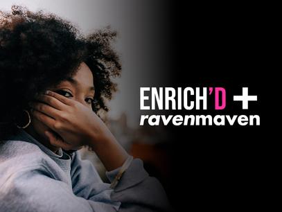 Raven Maven Joins ENRICH'D Media as Content Partner