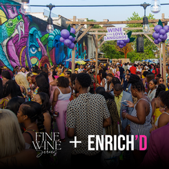 Fine Wine Series Makes Post Pandemic Come-Back with ENRICH'D Media Partnership.