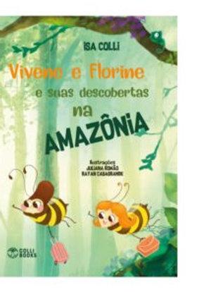 Vivene e Florine na Amazônia