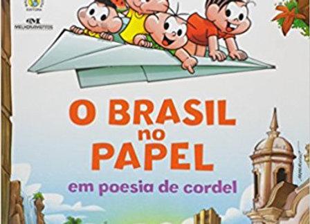O BRASIL NO PAPEL EM POESIAS DE CORDEL - TURMA DA MONICA