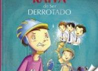 CONTROLE SUA RAIVA: de ser derrotado (PT - N4) : (Individual)