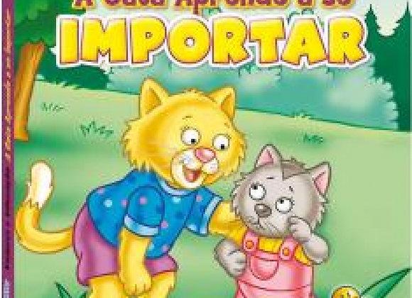 A Gata aprende a se importar (da Coleção Valores e Educacão - Capa Dura)