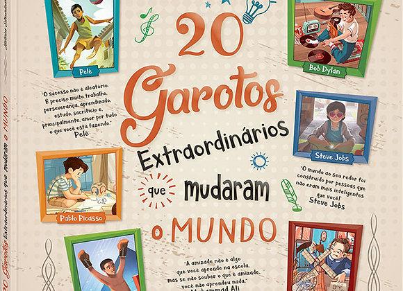 HISTORIAS EXTRAORDINARIAS: 20 GAROTOS QUE MUDARAM O MUNDO