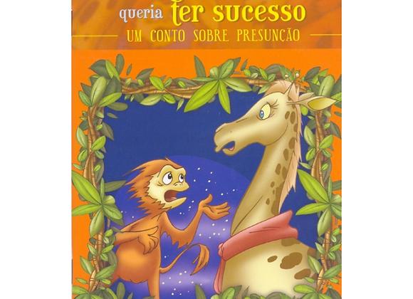 A girafa que qqueria ter sucesso