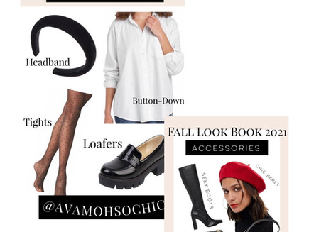 My Must-Have Pieces And Accessories In My Fall 2021 Look Book!