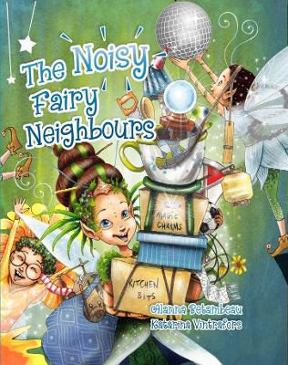 noisy fairy neighbours.jpg