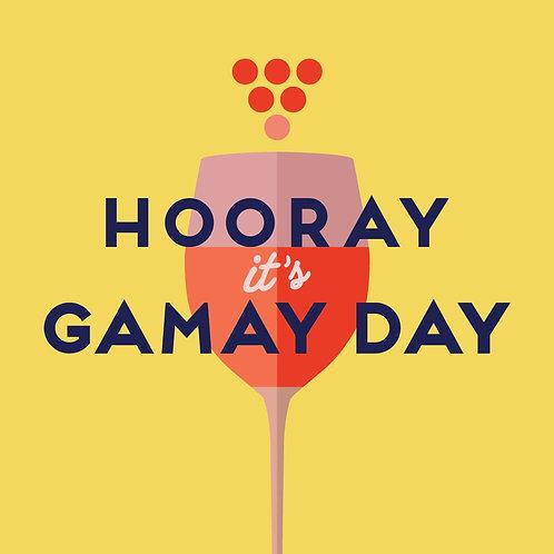 Nov 18 - Hooray its GAMAY Day