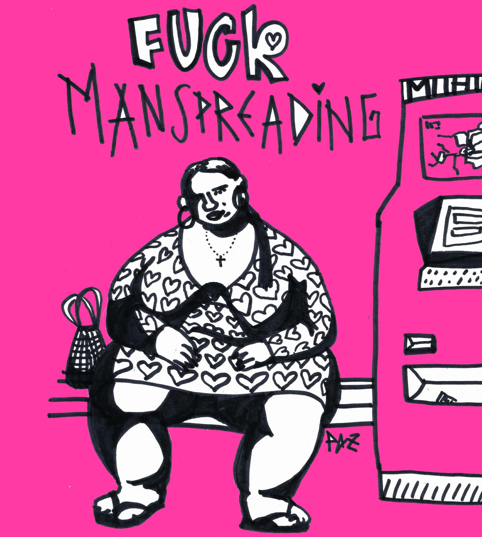 Fuck manspreading