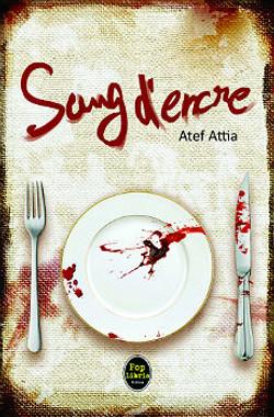 Sang d'Encre - Atef Attia