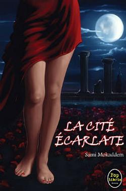 La Cité écarlate - Sami Mokaddem