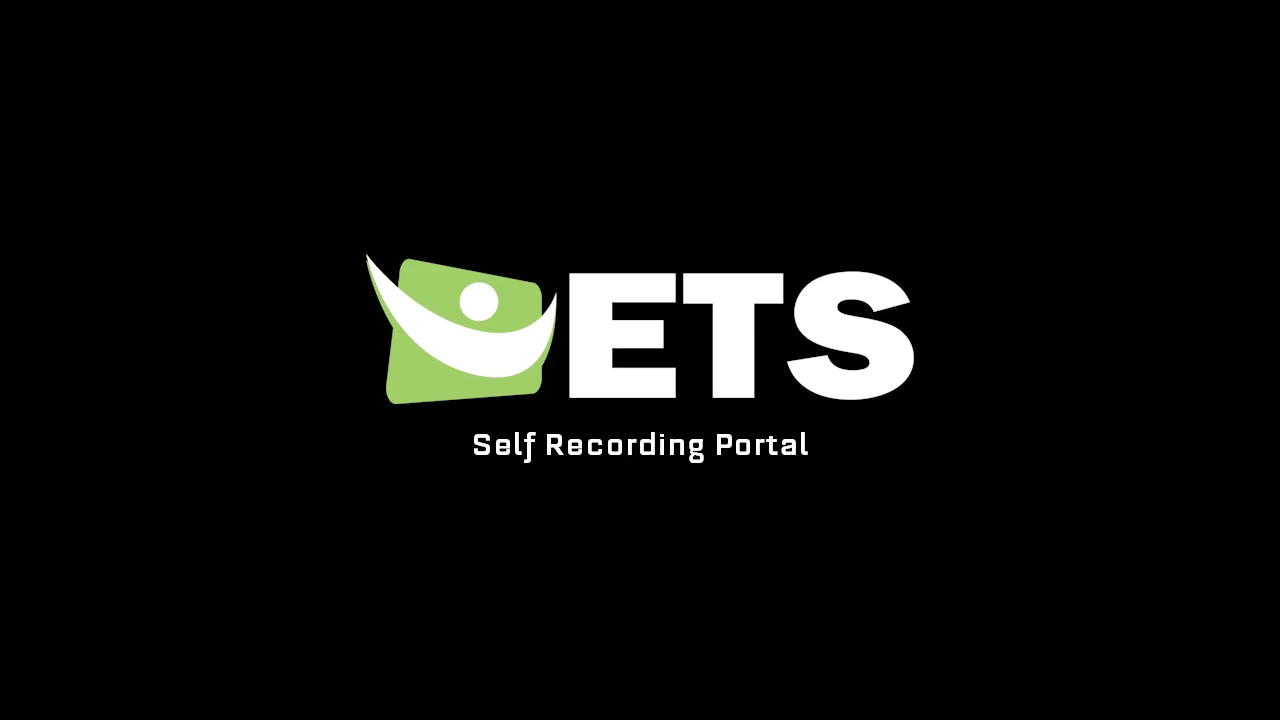 How to access and use the ETS Self Recording Portal.