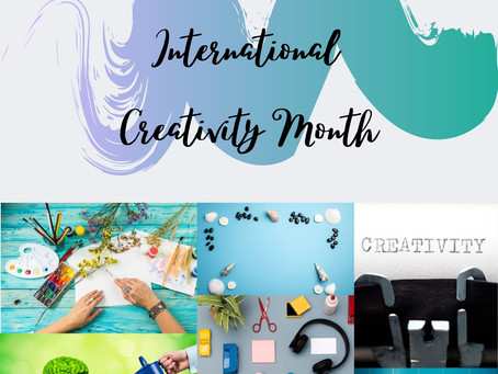 HAPPY INTERNATIONAL CREATIVITY MONTH