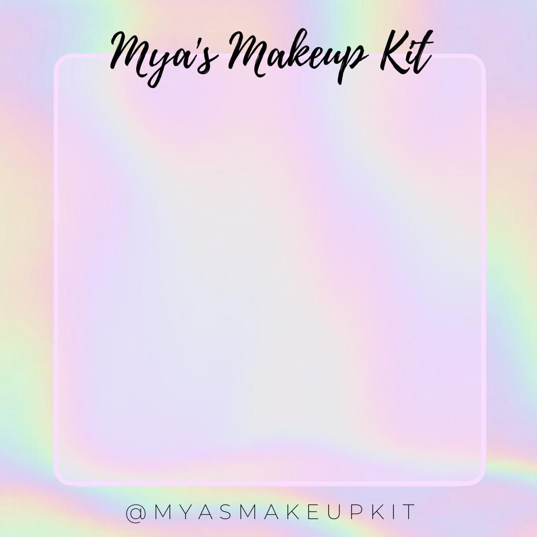 Mya's Makeup Kit
