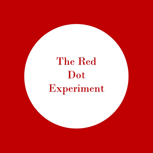 The Red Dot Experiment