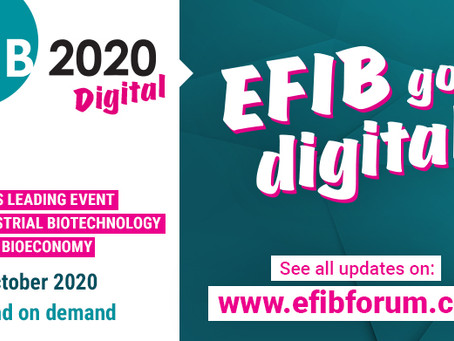 EFIB 2020: Europe's Leading Event on Industrial Biotechnology and the Bioeconomy
