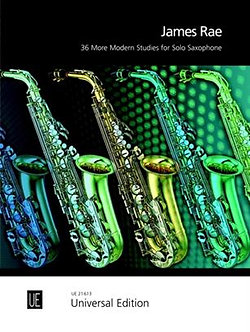 36 More Modern Studies for Solo Saxophone - James Rae