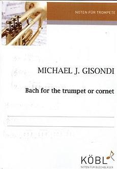 Bach For The Trumpet - Johann Sebastian Bach