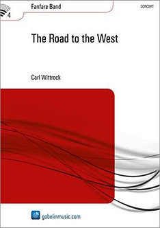 The Road to the West - Carl Wittrock