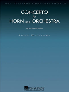 Concerto for Horn and Orchestra - John Williams