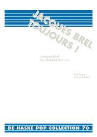 Jacques Brel Toujours! - Jacques Brel