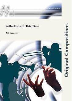 Reflections of this Time - Ted Huggens
