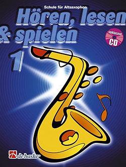 Hören, Lesen & Spielen 1 Altsaxophon