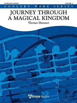Journey through a Magical Kingdom - Thomas Murauer