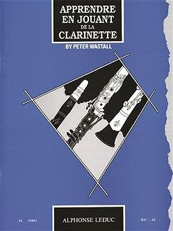 Apprendre en jouant de la clarinette - Peter Wastall