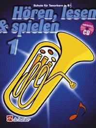 Hören, Lesen & Spielen 1 Tenorhorn/Euphonium B TC