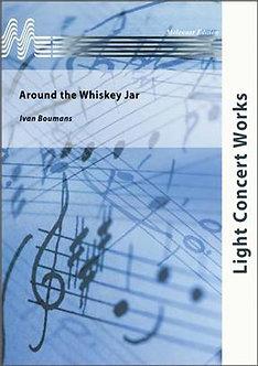 Around the Whiskey Jar