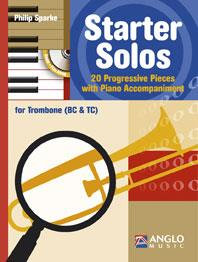 Starter Solos For Trombone - Philip Sparke