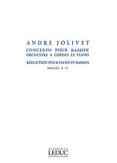 Concerto For Bassoon, String Orchestra And Piano - André Jolivet