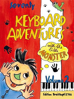 70 Keyboard Adventures with the Little Monster (2) - Karin Daxböck