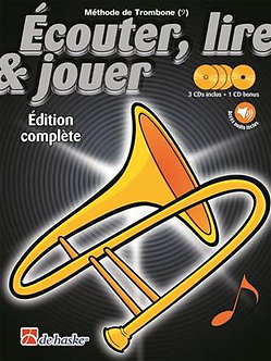 Écouter, lire & jouer éd. complète Trombone