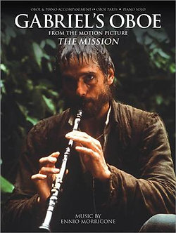 Gabriel's Oboe from the Motion Picture The Mission - Ennio Morricone