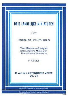 3 Landelijke Miniaturen Opus 24 - B. van denSigtenhorst