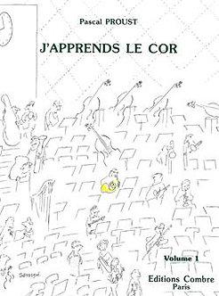J'apprends le cor Vol. 1 - Pascal Proust