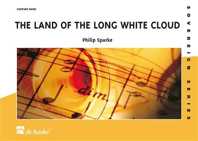 The Land of the Long White Cloud - Philip Sparke