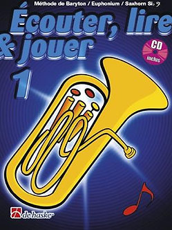 Écouter, Lire & Jouer 1 Baryton/Euph/Saxhorn Bb BC - Jean Castelain