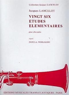 26 Etudes élémentaires pour clarinette - Jacques Lancelot
