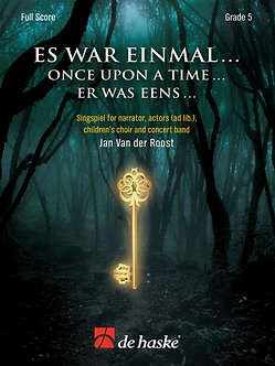 Es war einmal ... Once Upon a Time ... Singspiel for narrator, actors (ad lib.)