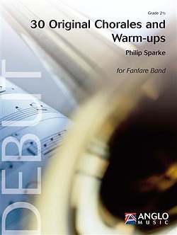 30 Original Chorales and Warm-ups - Philip Sparke