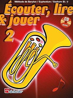 Écouter, Lire & Jouer 2 Baryton/Euph/Saxhorn Bb BC - Jean Castelain